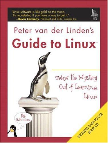 9780131872844: Peter van der Linden's Guide to Linux(R)