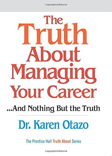 9780131873360: The Truth About Managing Your Career: ..and Nothing But the Truth