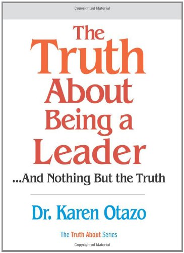 9780131873384: The Truth About Being a Leader