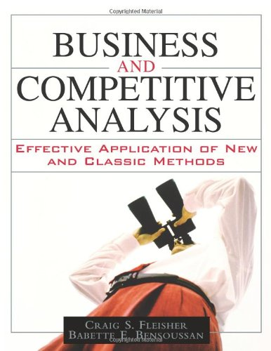 9780131873667: Business and Competitive Analysis: Effective Application of New and Classic Methods