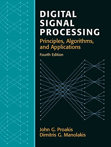 Digital Signal Processing (4th Edition) [Hardcover] Proakis,