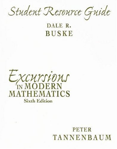 9780131873827: Excursions in Modern Mathematics: Student Resource Guide