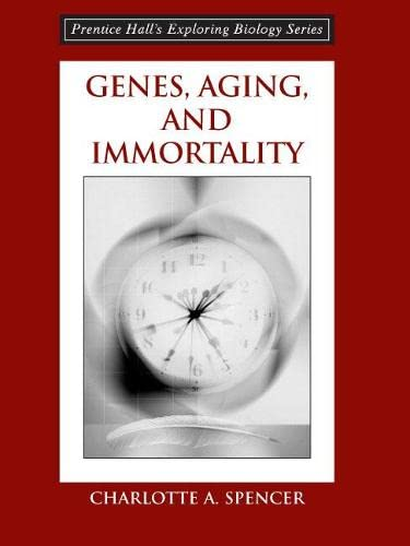 9780131874138: Genes, Aging and Immortality