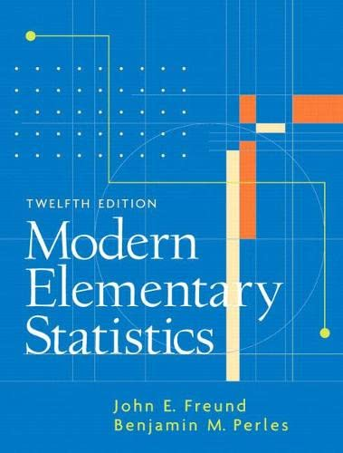 Modern Elementary Statistics (12th Edition): Freund, John E.;