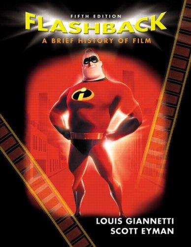 9780131874572: Flashback: A Brief History of Film (5th Edition)