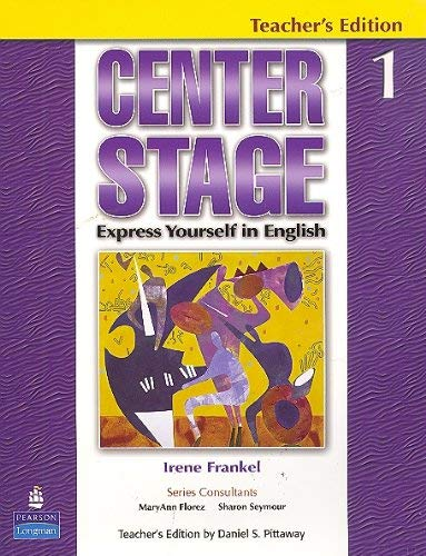 9780131874879: Center Stage: Express Yourself in English