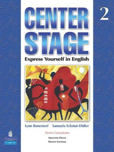 9780131874909: Center Stage 2 Student Book (Bk. 2)