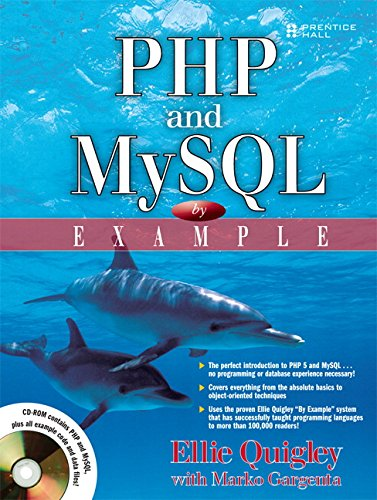 PHP and MySQL by Example: Ellie Quigley; Marko