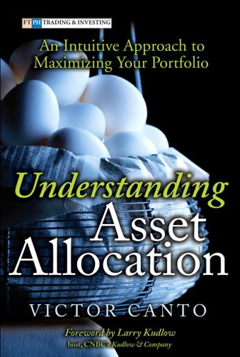 9780131876767: Understanding Asset Allocation: An Intuitive Approach to Maximizing Your Portfolio
