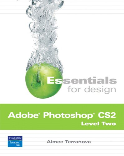9780131876880: Essentials for Design Adobe Photoshop CS2, Level Two (2nd Edition)
