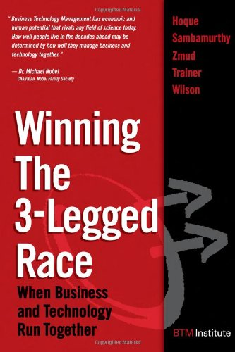 9780131877269: Winning the 3-legged Race: When Business and Technology Run Together
