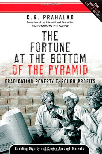 9780131877290: The Fortune at the Bottom of the Pyramid: Eradicating Poverty Through Profits