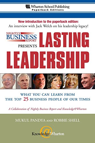 9780131877306: Nightly Business Report Presents Lasting Leadership: What You Can Learn from the Top 25 Business People of our Times