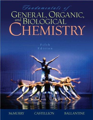 Fundamentals of General, Organic, and Biological Chemistry: Ballantine, David S.