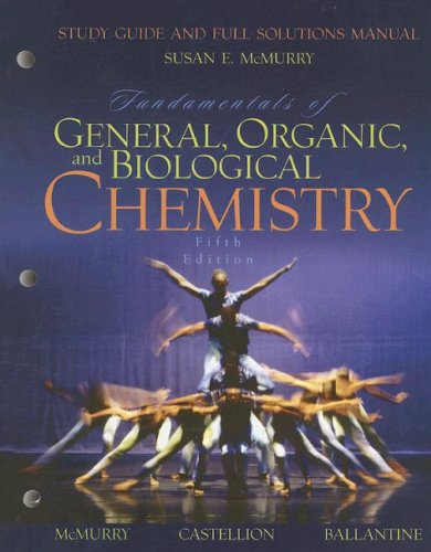 9780131877740: Fundamentals of General, Organic, and Biological Chemistry: Study Guide and Full Solutions Manual