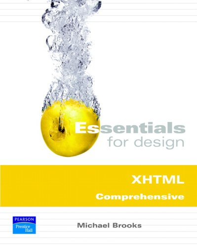 Essentials for Design XHTML Comprehensive (2nd Edition): Brooks, Michael