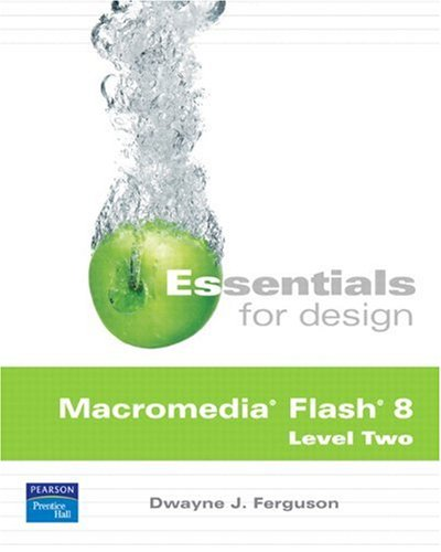 9780131878174: Essentials for Design Macromedia Flash 8 Level Two (2nd Edition)