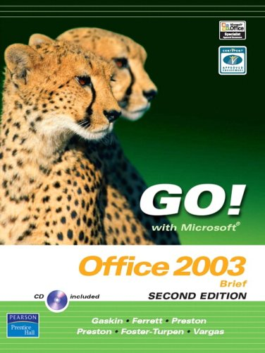9780131878648: GO! with Microsoft Office 2003 Brief (2nd Edition)