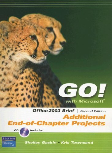 9780131878778: Go! with Microsoft Office 2003: Brief: Additional End-Of-Chapter Projects