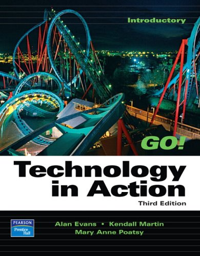 9780131878822: Technology in Action (3rd Edition) (Go Series for Microsoft Office 2003)