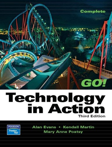 9780131878860: Technology In Action, Complete (3rd Edition) (Go Series for Microsoft Office 2003)
