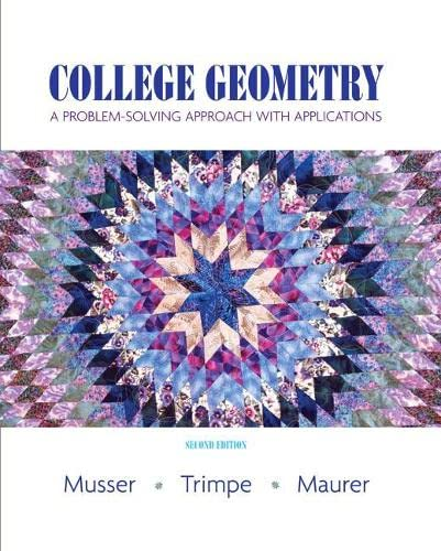 9780131879690: College Geometry: A Problem Solving Approach with Applications (2nd Edition)