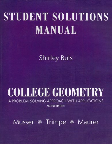9780131879713: Student Solutions Manual for College Geometry: A Problem Solving Approach with Applications