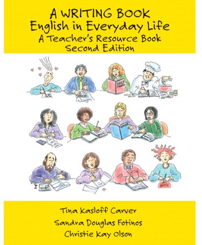 9780131879720: Writing Book: English in Everyday Life, a Teacher's Resource Book