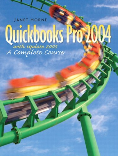 9780131880481: QuickBooks Pro 2004 with Update '05 (7th Edition)