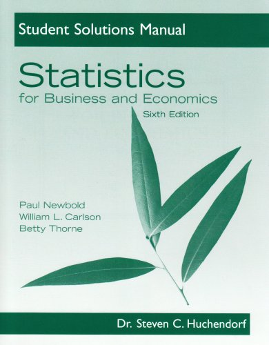 9780131880986: Student Solutions Manual for Statistics for Business and Economics