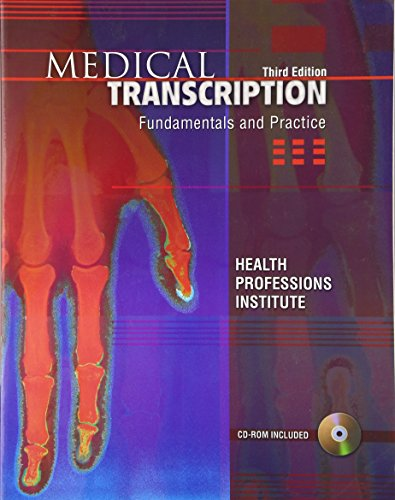 9780131881433: Medical Transcription: Fundamentals and Practice (3rd Edition)