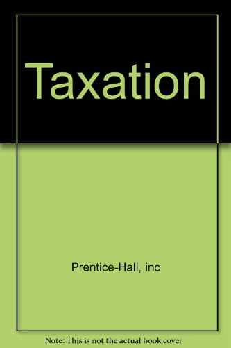 9780131882430: Taxation