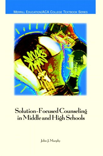 9780131882492: Solution-Focused Counseling in Middle and High Schools (ACA)