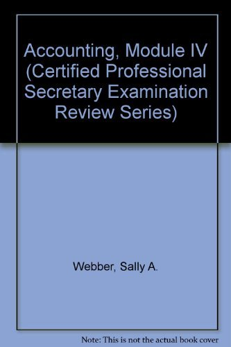 9780131883680: Accounting, Module IV (Certified Professional Secretary Examination Review Series)