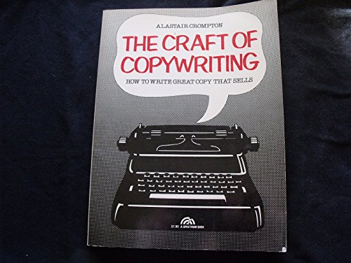 9780131883918: The craft of copywriting: How to write great copy that sells