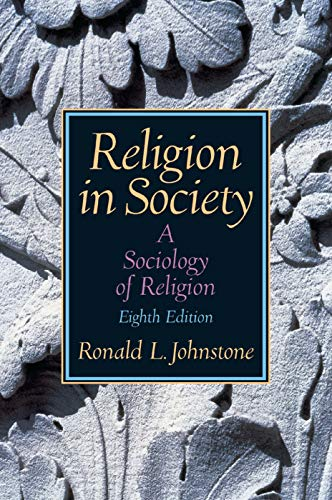 9780131884076: Religion in Society: A Sociology of Religion