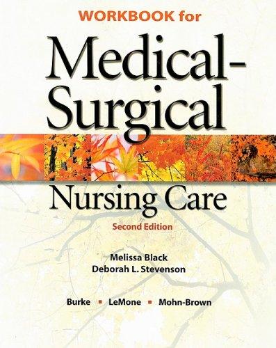 Workbook for Medical-Surgical Nursing Care: Burke, Karen M.;