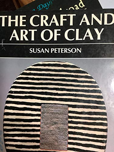 9780131884755: Craft and Art of Clay