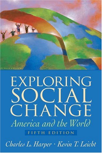 9780131884984: Exploring Social Change: America and the World (5th Edition)