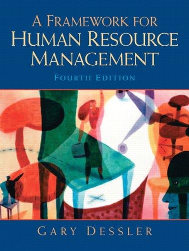 9780131886766: A Framework for Human Resource Management