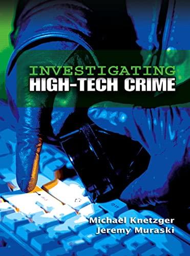 9780131886834: Investigating High-Tech Crime