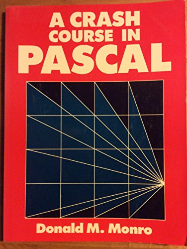 9780131887237: A crash course in Pascal