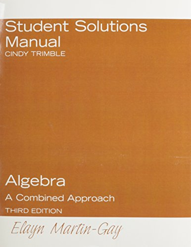 9780131887541: Student Solutions Manual for Algebra: A Combined Approach