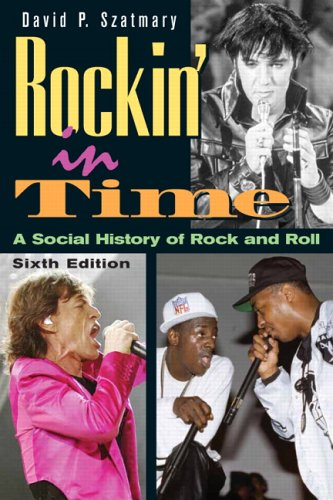 9780131887909: Rockin' in Time: A Social History of Rock and Roll (6th Edition)