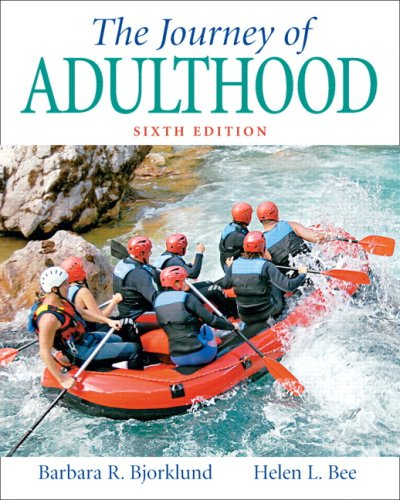 9780131888326: The Journey of Adulthood (6th Edition)