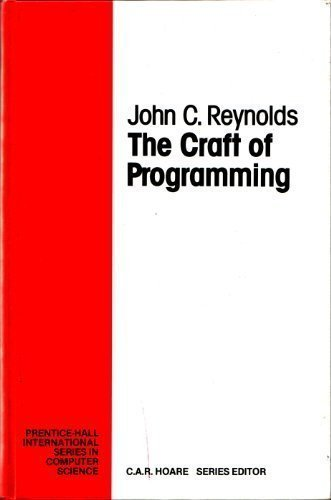 9780131888623: The Craft of Programming (Prentice-Hall International Series in Computer Science)