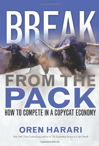 9780131888630: Break From the Pack: How to Compete in a Copycat Economy