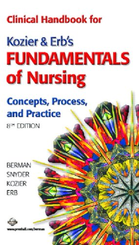 9780131889330: Clinical Handbook for Kozier & Erb's Fundamentals of Nursing (8th Edition)