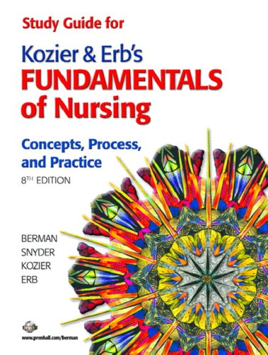 Study Guide for Kozier and Erb's Fundamentals: Shirlee Snyder; Barbara