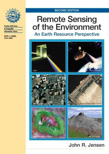 9780131889507: Remote Sensing Of The Environment: An Earth Resource Perspective